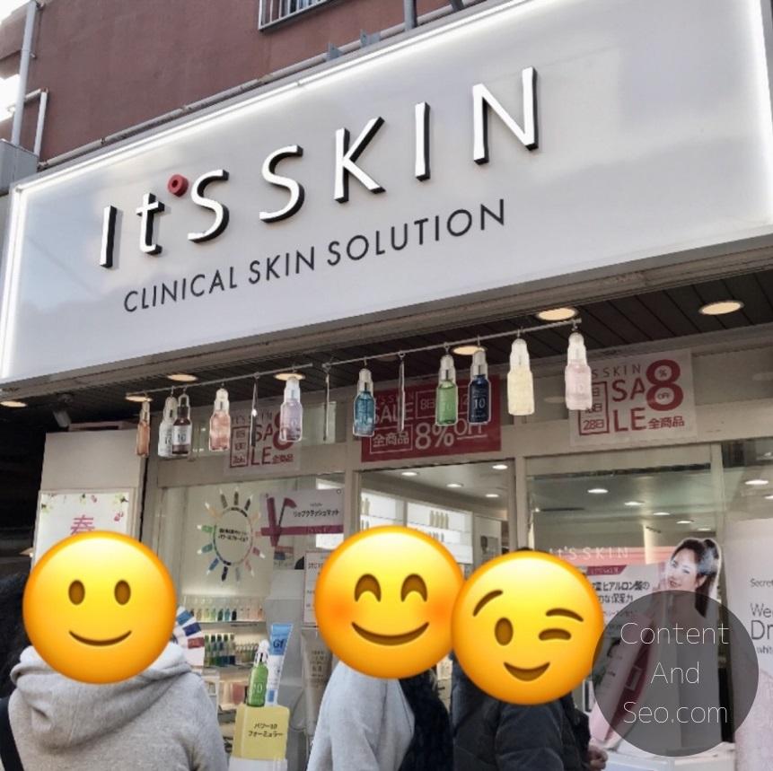 新大久保 It's Skin